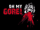 Oh My Gore !