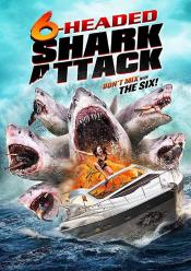 MEDIA - 6-HEADED SHARK ATTACK  La galerie photo