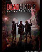 Deadhunter Sevillian Zombies