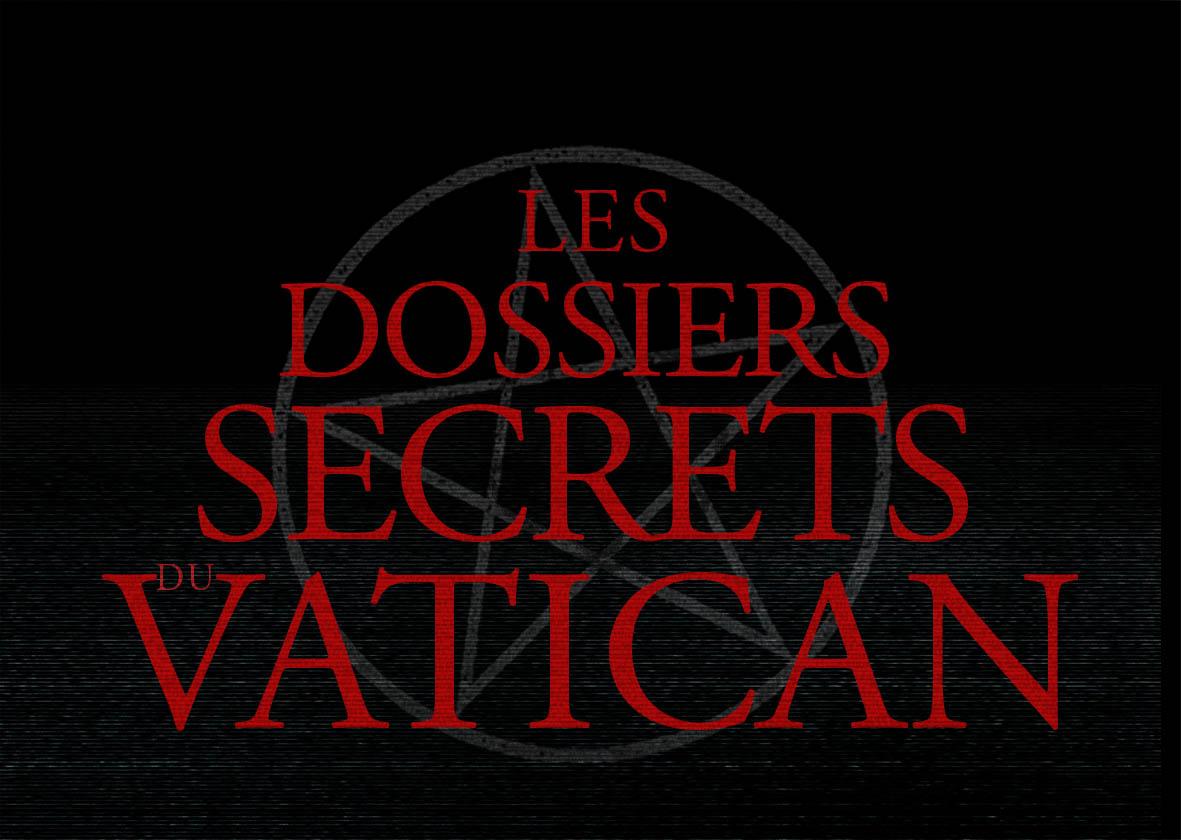 concours dossiers secrets du vatican les des dvds gagner. Black Bedroom Furniture Sets. Home Design Ideas