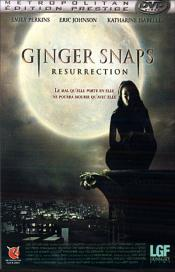 Ginger snaps - Résurrection
