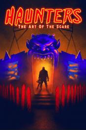 Photo de Haunters: The Art Of The Scare  1 / 7