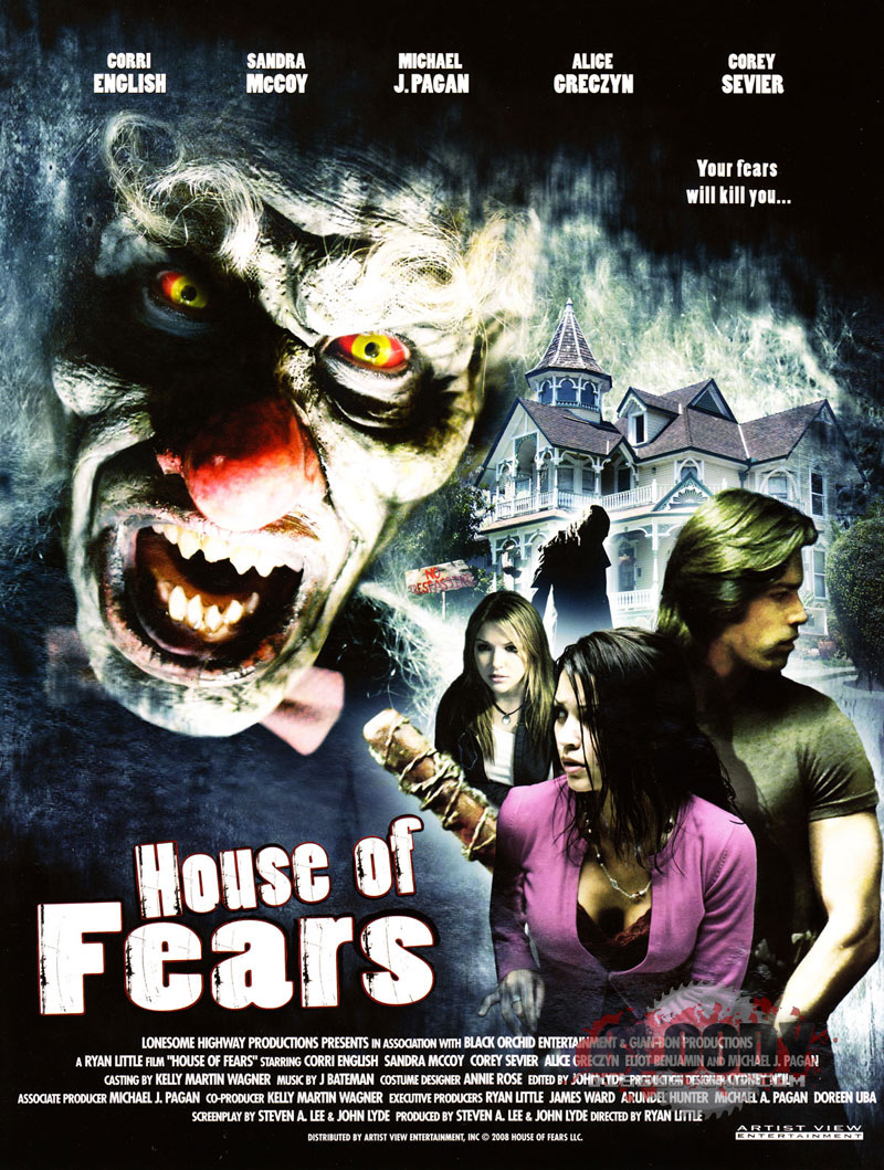 House of Fears (2007) - Ryan Little