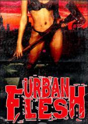 Affiche du film Urban Flesh