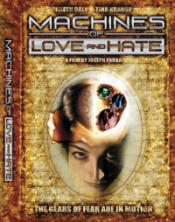 Machines Of Love And Hate (Cinema Image Productions)