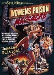 Womens Prison Massacre