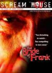 Bride Of Frank, The